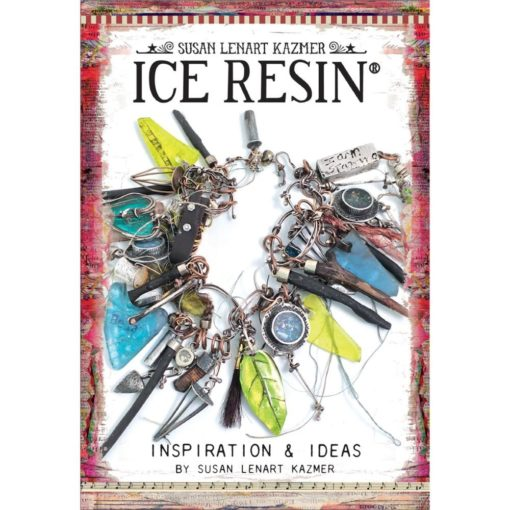 Ice Resin Inspiration & Ideas by Susan Lenart Kazmer