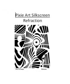 Pixie Art Silkscreen - Refraction