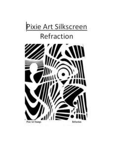 Pixie Art Silkscreen - Refraction