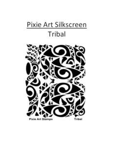 Pixie Art Silkscreen - Tribal