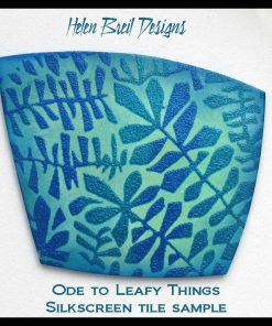 Silk Screen Stencils by Helen Breil - Ode to Things Leafy.2