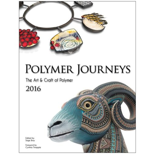Polymer Journeys, The Art & Craft of Polymer-2016