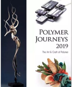 Polymer Journeys - The Art & Craft of Polymer 2019